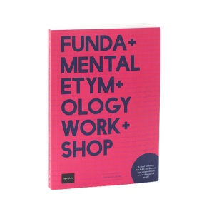 Fundamental Etymology Workshop